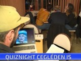 QuizNight Cegléden is